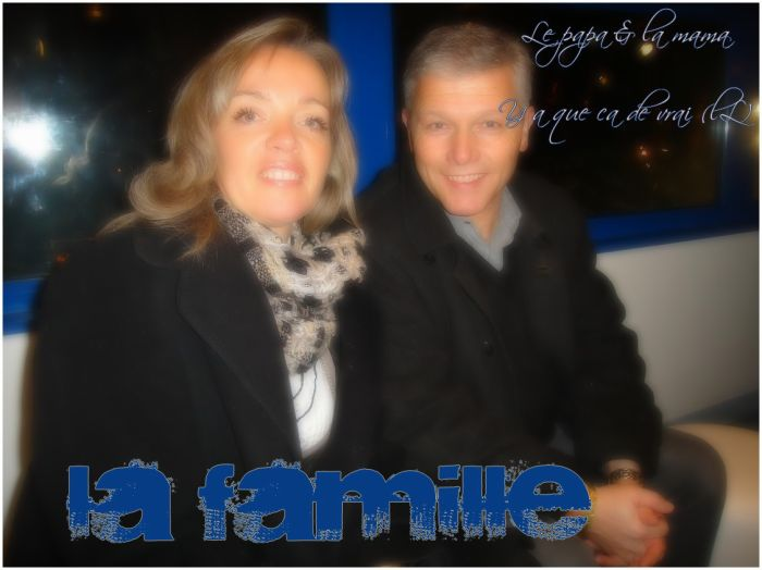 Le Papa & La Mama y a que ca La Famille