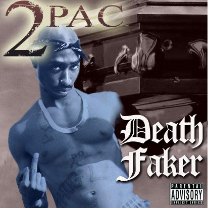 2pac still alive !!! fuck all yall...
