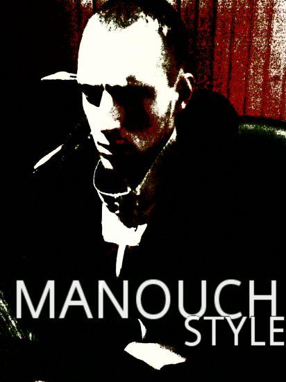 MANOUCH'style