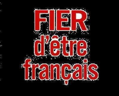 FRANCAIS ET FIER DE L'ÊTRE