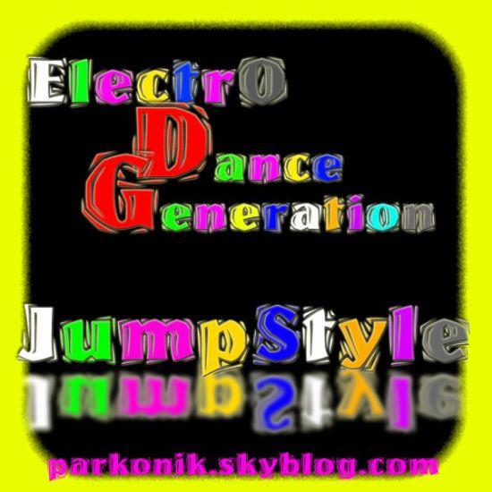 DaNce GeneRati0n EleCtro JuMb StylE