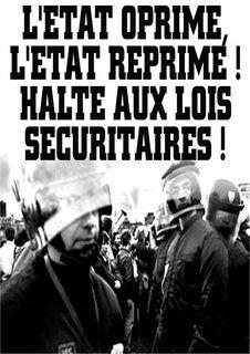 L'état opprime, l'état réprime , halte aux lois sécuritaires