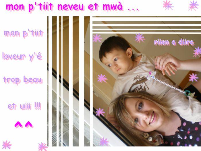 mon p'tiit loveur and mwa ......