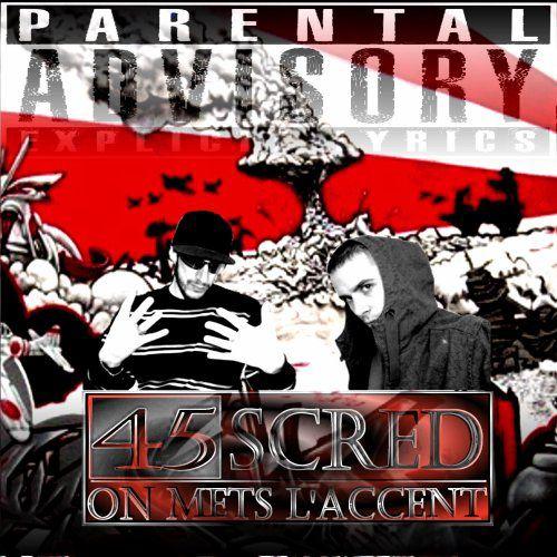 """mixe tape 45 scred """" ON METS L ACCENT """" résèrve la maitenant"""