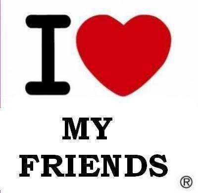 Hey oe j'lOve my Friends!