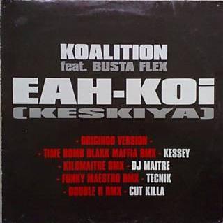 Eah-Koi Keskiya (Koaltion Feat Busta Flex) - Maxi