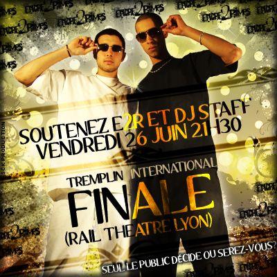 E2R ET DJ STAFF EN FINALE !!!!!!!!!!!