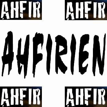 Vive Ahfir / Ahfirien pas pour rien